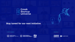 Every ending has a new beginning. Greek Startup Universe prepares for conquering new frontiers in Europe!